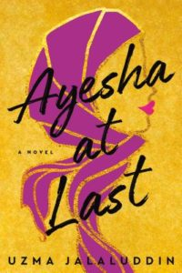 Ayesha At Last Uzma Jalaluddin
