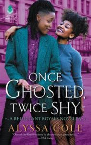 Once Ghosted Twice Shy Alyssa Cole