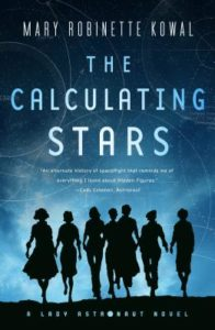 The Calculating Stars Mary Robinette Kowal