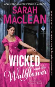 Wicked And The Wallflower Sarah MacLean
