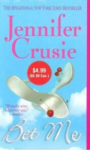Bet Me - Jennifer Cruise- Paperback